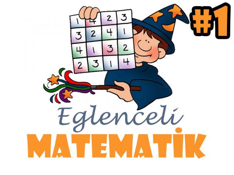 Çocuklar İçin Eğlenceli Matematik Etkinlikleri #1